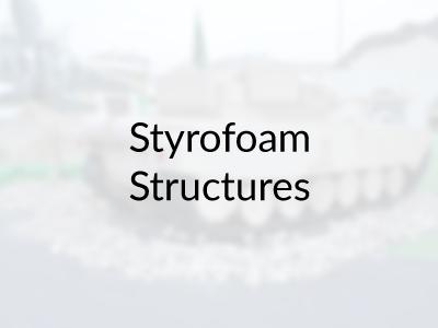 Styrofoam Structures